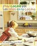 ¡Hoy cocino yo! los niños en la cocina (Trampolín)