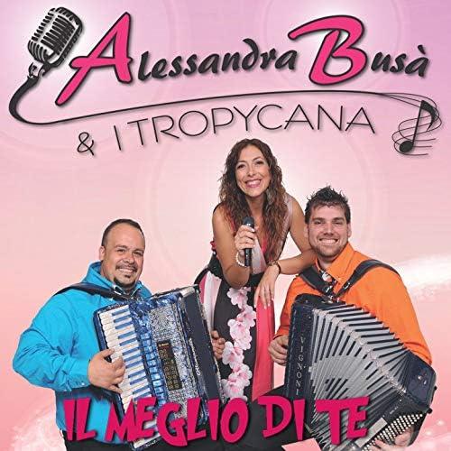 Alessandra Busà & I Tropycana