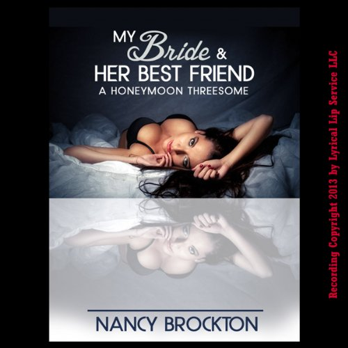 My Bride and Her Best Friend audiobook cover art