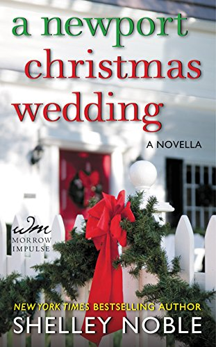 A Newport Christmas Wedding: A Novella