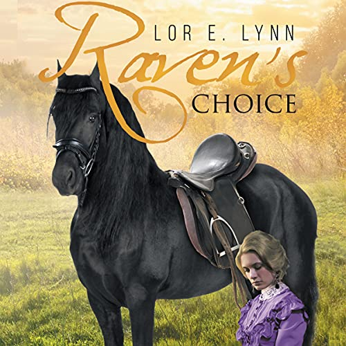 Raven's Choice Audiobook By Lor E. Lynn cover art