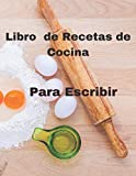 Libro de Recetas de Cocina Para Escribir 120 Paginas: 8.5*11