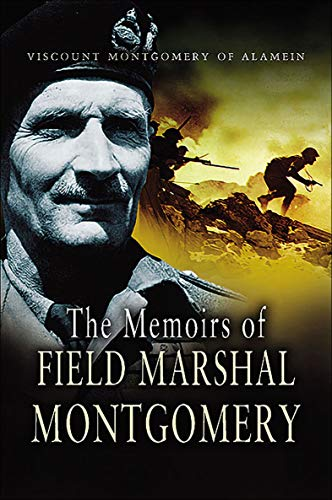 The Memoirs of Field Marshal Montgomery (English Edition)