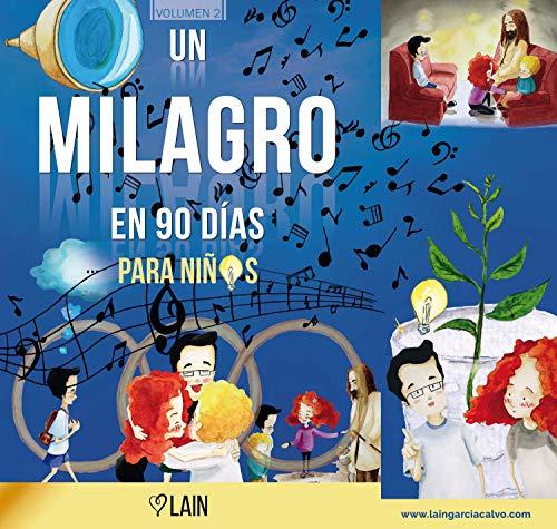 Un milagro en 90 días para niños