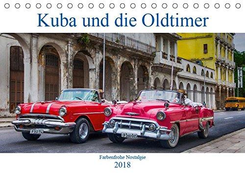 Kuba und die bunten Oldtimer (Tischkalender 2018 DIN A5 quer)