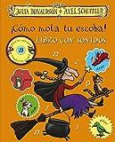 ¡Cómo mola tu escoba! Libro con sonidos (Castellano - A Partir De 3 Años - Álbumes - Otros Álbumes)