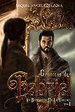 CRÓNICAS DE GABRIEL: EN BÚSQUEDA DE LA VERDAD EDICIÓN ILUSTRADA. Incluye el relato Lovecraftiano 'La puerta'. (TRILOGÍA CRÓNICAS DE GABRIEL)