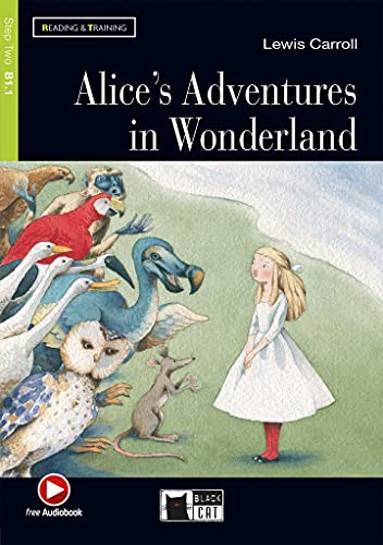 Alice's Adventures in Wonderland + Audiobook: Alice's Adventures in Wonderland + audiobook (Reading and Training)