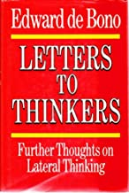 Letters to thinkers: Further thoughts on lateral thinking