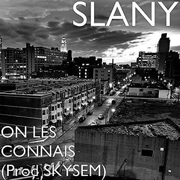 ON LES CONNAIS (Deluxe Version)