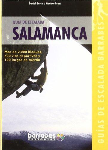 Guia de escalada de Salamanca (Guias De Escalada Barrabes)