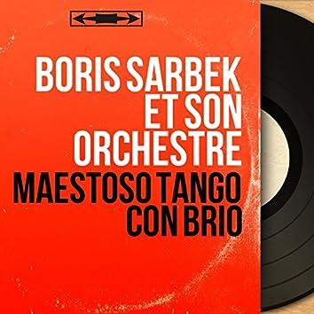 Maestoso Tango Con Brio (Mono Version)