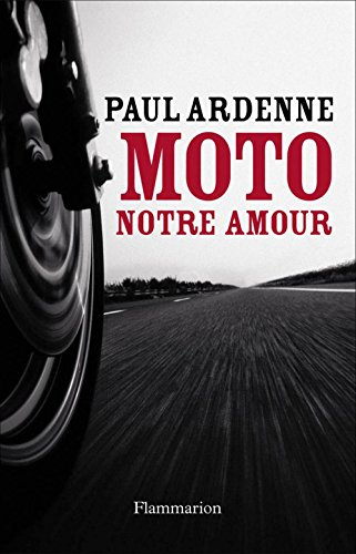 Moto, notre amour (French Edition)