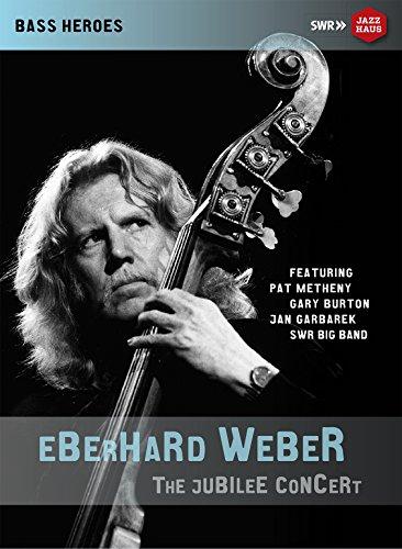 Eberhard Weber: 75th Birthday Concert (Stuttgart 2015) [DVD]