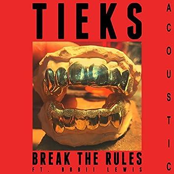 Break the Rules (Acoustic)