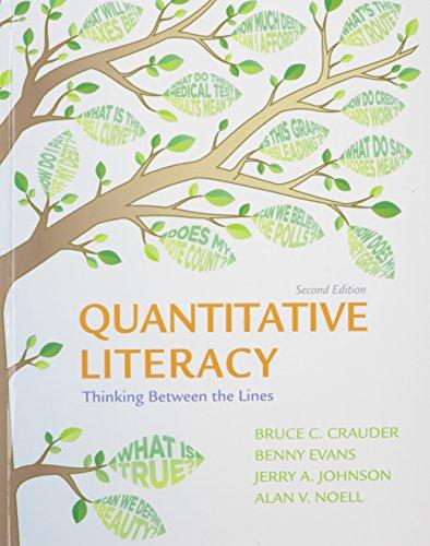 Quantitative Literacy 2e C & LaunchPad for Crauder's Quantitative Literacy 2e (Twelve Month Access)