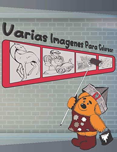 Varias Imàgenes Para Colorear: Libro de colorear para niños 4 años y más-muchas formas, animales, coches e imágenes