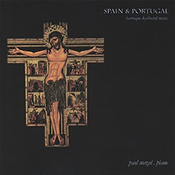 Spain & Portugal Baroque Keyboard Music