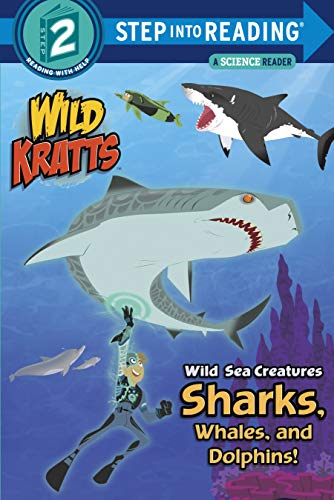 Wild Sea Creatures: Sharks, Whales and Dolphins! (Wild Kratts) (Step into Reading) (English Edition)