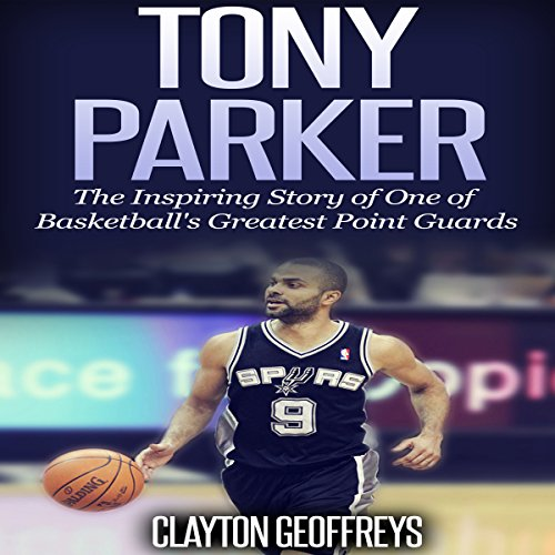 Tony Parker audiobook cover art