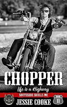 CHOPPER: Southside Skulls Motorcycle Club (Skulls MC Book 11) by [Jessie Cooke, J. S. Cooke]