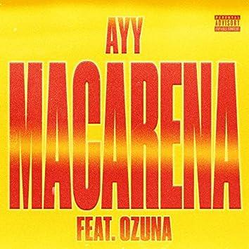 Ayy Macarena (Remix)