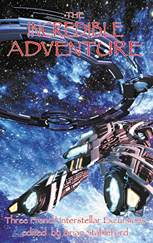 THE INCREDIBLE ADVENTURE & OTHER INTERSTELLAR JOURNEYS (English Edition)