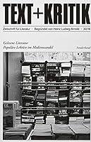 Gelesene Literatur: Populaere Lektuere im Zeichen des Medienwandels
