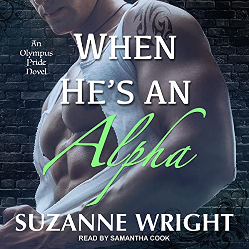 When He's an Alpha: Olympus Pride Series, Book 2