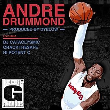 Andre Drummond (feat. Dyelow, DJ Cataclysmic, Crackthesafe & Hi Potent C)