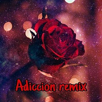 Adiccion (Remix)