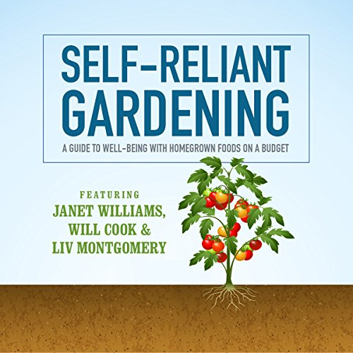 Self-Reliant Gardening audiobook cover art