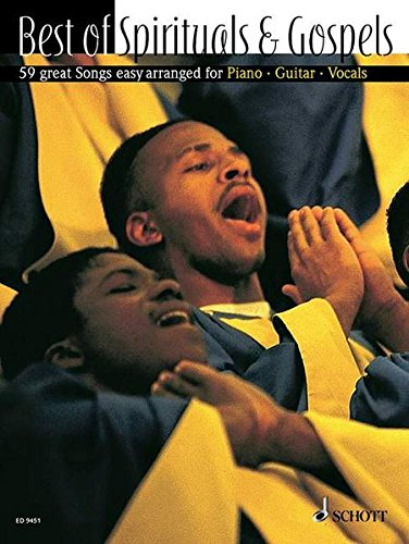 Best of Spirituals & Gospels: 59 Great Songs Easy Arranged for Piano, Guitar, Vocals