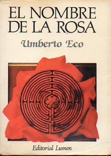 EL NOMBRE DE LA ROSA. 2ª edición española.