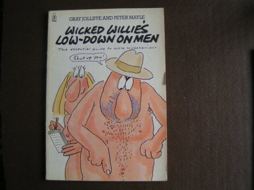 Wicked Willie's Low-Down on Men