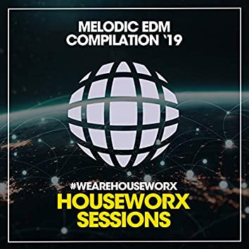 Melodic EDM '19