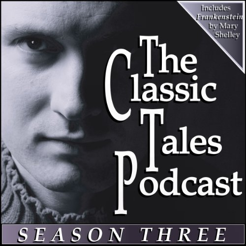 The Classic Tales Podcast, Season Three audiobook cover art