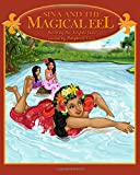 Sina And The Magical Eel: Legends from Polynesia (The Legends of Sina of Samoa)