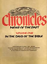 The Jerusalem CHRONICLES: NEWS OF THE PAST - 3 VOLUME SET (VOLUME 1-IN THE DAYS OF THE BIBLE: VOLUME 2-SECOND TEMPLE RISE OF CHRISTIANITY: VOLUME 3-THE DAWN OF REDEMPTION)