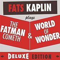 Fatman Cometh & World of Wonder Deluxe Edition