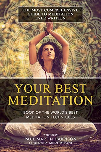 Your Best Meditation: Book of the World's Best Meditation Techniques