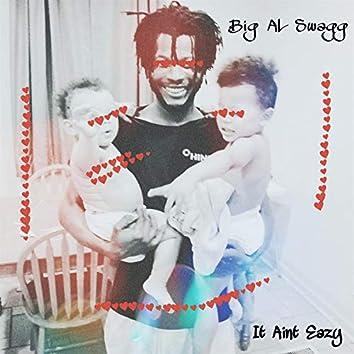 It Aint Eazy