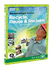 DVD tells and shows all about Recycling, Reusing and Reclaiming from Steve Thomas, former Host of This Old House.