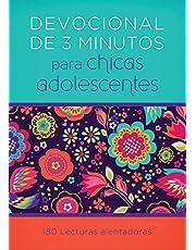 Devocionales de 3 Minutos Para Chicas Adolescentes: 180 Lecturas Alentadoras = 3-Minute Devotions for Teen Girls