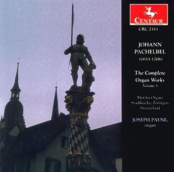 Pachelbel, J.: Organ Music (Complete), Vol. 3