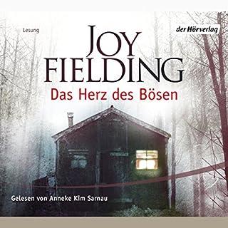 Das Herz des Bösen                   Autor:                                                                                                                                 Joy Fielding                               Sprecher:                                                                                                                                 Anneke Kim Sarnau                      Spieldauer: 6 Std. und 57 Min.     146 Bewertungen     Gesamt 4,0