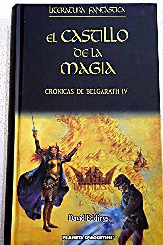 Crónicas De Belgarath III. El Castillo De La Magia