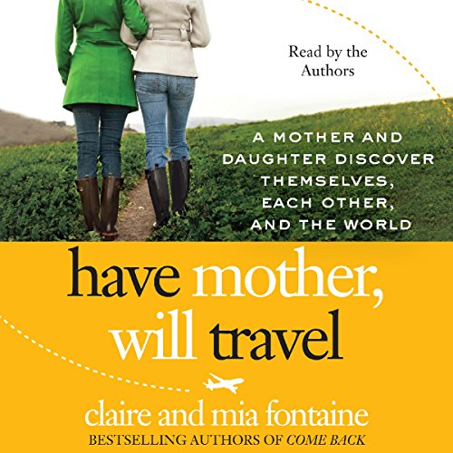 Have Mother, Will Travel audiobook cover art