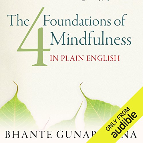 The Four Foundations of Mindfulness in Plain English audiobook cover art