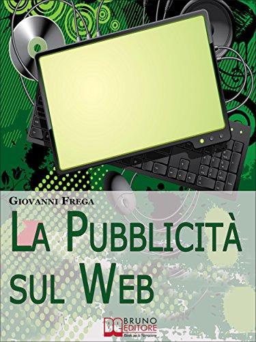 La Pubblicità sul Web. Manuale sull'Analisi Linguistica della Pubblicità nei...